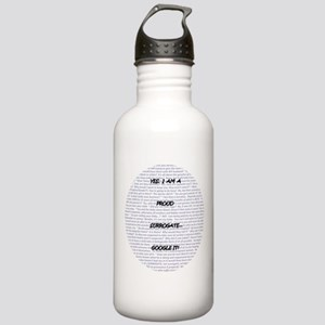 Yes, I am a surrogate... Stainless Water Bottle 1.