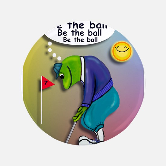 "Be the Ball 3.5"" Button"