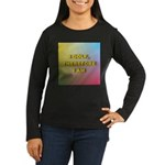 I golf, therefore I am (pink) Women's Long Sleeve