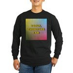 I golf, therefore I am (pink) Long Sleeve Dark T-S