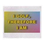 I golf, therefore I am (pink) Throw Blanket