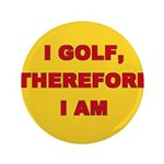 I golf, therefore I am. 3.5