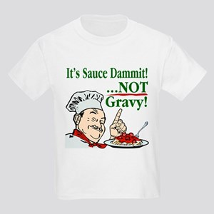 It's Sauce Dammit! Kids Light T-Shirt