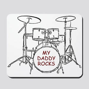 Daddy Rocks Mousepad