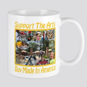 Support The Arts/Buy Made In America Mug