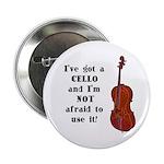 I've Got a Cello Button