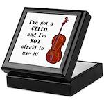 I've Got a Cello Keepsake Box