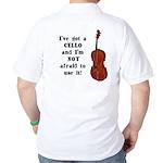 I've Got a Cello Golf Shirt