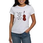 I've Got a Cello Women's T-Shirt