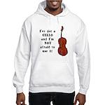 I've Got a Cello Hooded Sweatshirt