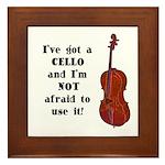I've Got a Cello Framed Tile