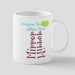 Everyone has magic within the Mug