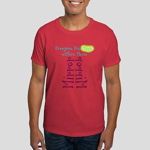 Everyone has magic within the Dark T-Shirt