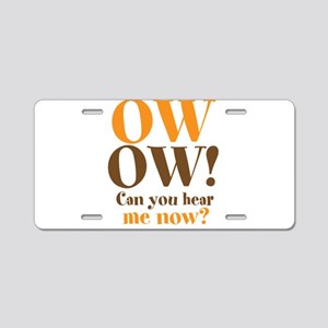 OW! OW! Aluminum License Plate