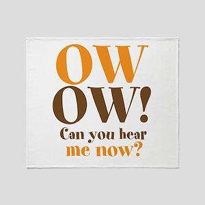 OW! OW! Throw Blanket
