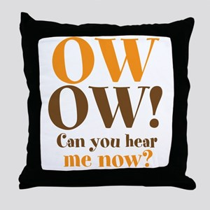 OW! OW! Throw Pillow