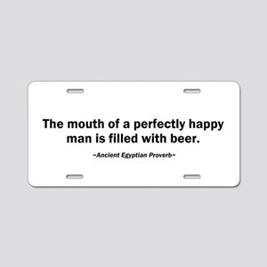 Mouth Happy Man Beer Aluminum License Plate
