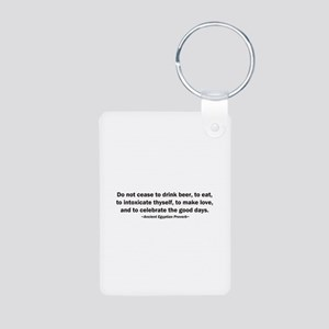 Do Not Cease to Drink Beer Aluminum Photo Keychain
