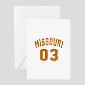 Missouri 03 Birthday Designs Greeting Card