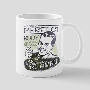 I've got a Perfect Body Mug