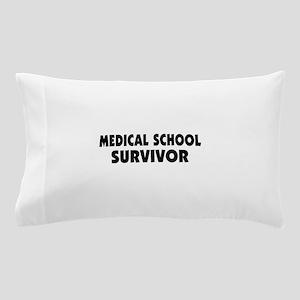 Medical School Survivor Pillow Case