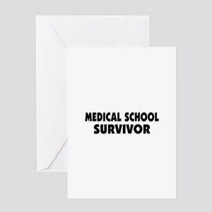 Medical School Survivor Greeting Card