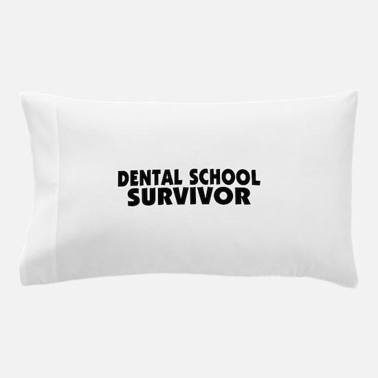 Dental School Survivor Pillow Case