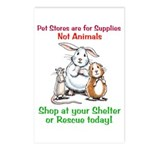 Pet Stores are for Supplies Postcards (Package of