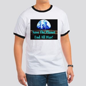 Save The Planet End All War S Ringer T