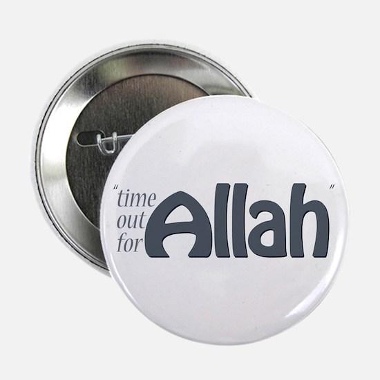 """Time for ALLAH"" 2.25"" Button (100"