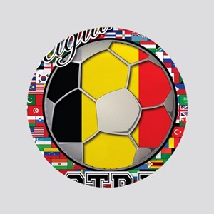 "Belgium Flag World Cup Footba 3.5"" Button"