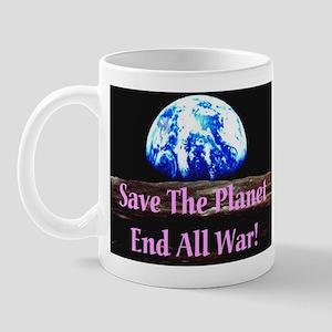 Save The Planet End All War! Mug