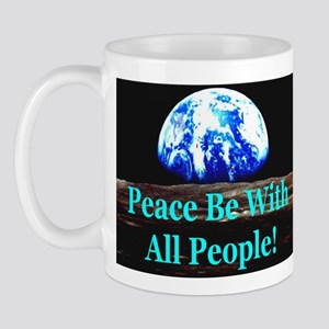 Peace Be With All People! Mug