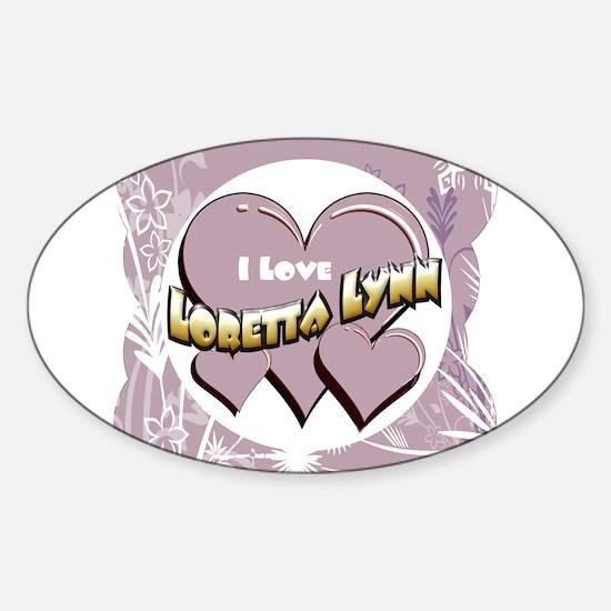 I Love Loretta Lynn Sticker (Oval)