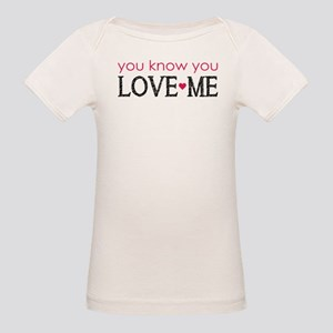GG You know you love me Organic Baby T-Shirt