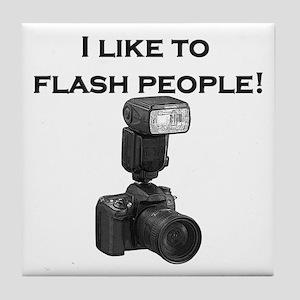 I like to flash people- Tile Coaster