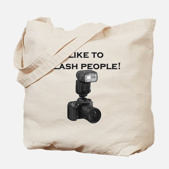 I like to flash people- Tote Bag
