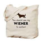 You Should See My Wiener Tote Bag