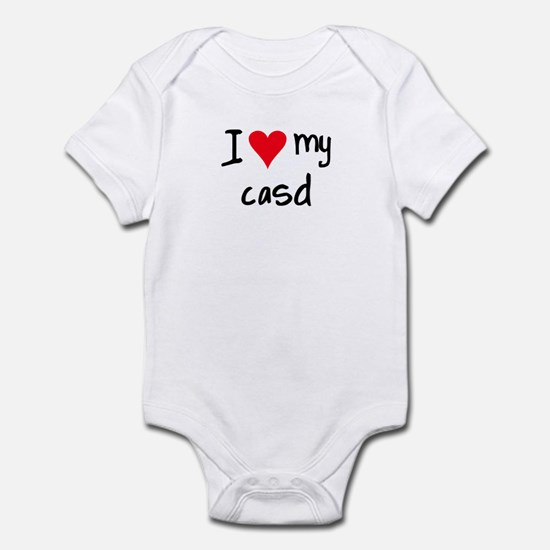 I LOVE MY CASD Infant Bodysuit
