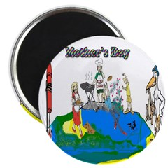 Mothers Day Funny Art Magnet