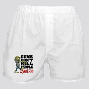 Guns Don't Kill People - Zombie's Do Boxer Shorts