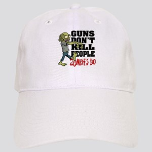 Guns Don't Kill People - Zombie's Do Cap