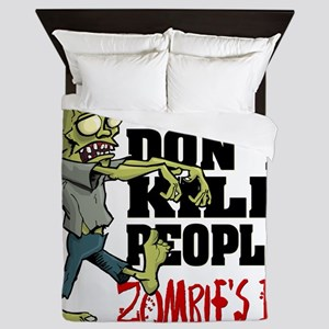 Guns Don't Kill People - Zombie's Do Queen Duvet