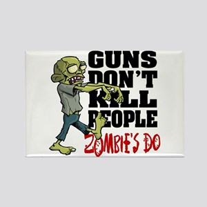 Guns Don't Kill People - Zombie's Rectangle Magnet