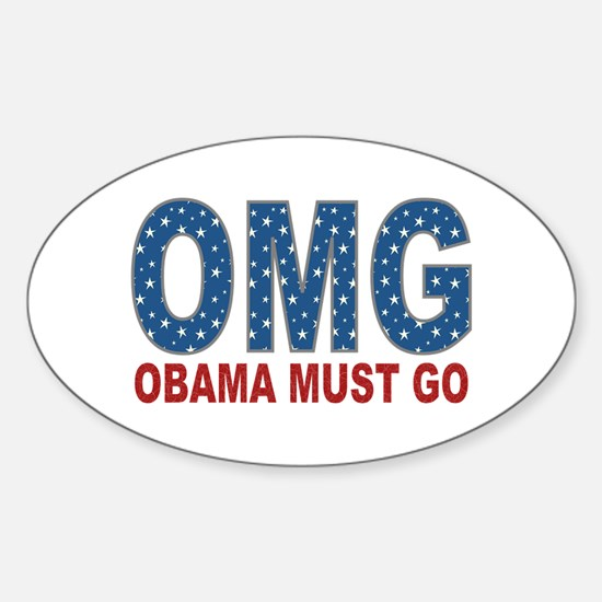 OMG Obama Must Go Sticker (Oval)
