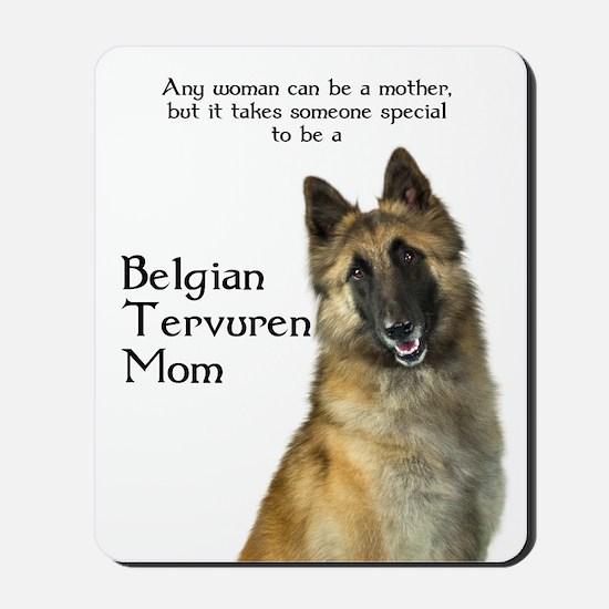 Belgian Tervuren Mom Mousepad