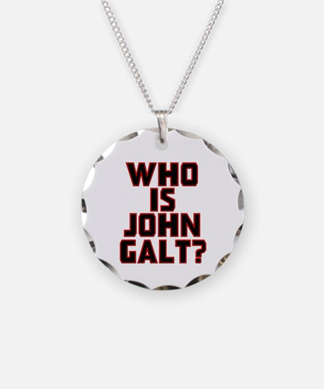 Who is John Galt Necklace Circle Charm