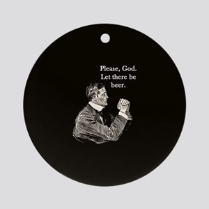 Let there be beer Ornament (Round)