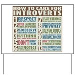 Care for Introverts Yard Sign