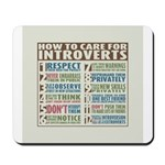 Care for Introverts Mousepad